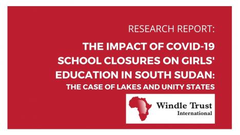 The impact of Covid-19 school closures on girls' education in South Sudan